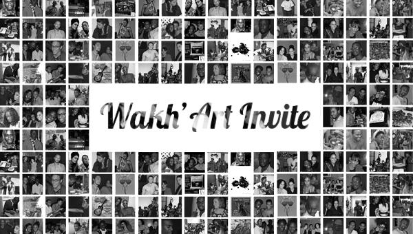WakhArt-Invite---Wakh'Art